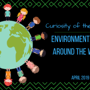curiosity of the month header image - environmentalists around the world